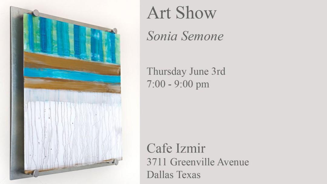 Dallas Texas: Sonia Semone Art Show Cafe Izmir