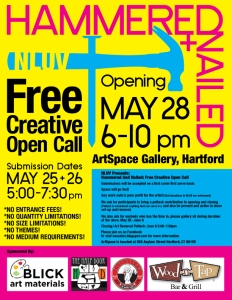 Hammered and Nailed Exhibit Artspace Gallery Hartford Connecticut