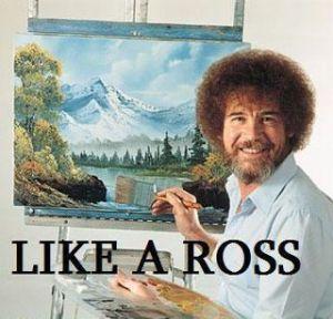 Like a Ross