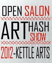ArtHash Open Salon Show at Kettle Art: Art Opening Dallas Texas